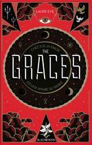 Couverture du livre « The graces t.1 » de Laure Porche et Laure Eve aux éditions Black Moon