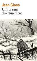 Couverture du livre « Un roi sans divertissement » de Jean Giono aux éditions Gallimard