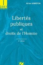 Couverture du livre « Libertés publiques et droits de l'Homme (8e édition) » de Gilles Lebreton aux éditions Sirey