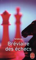 Couverture du livre « Bréviaire des échecs » de Tartakover Xavier aux éditions Lgf