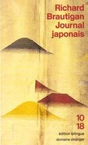 Couverture du livre « Journal Japonais » de Richard Brautigan aux éditions 10/18