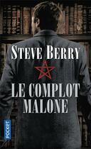 Couverture du livre « Le complot malone » de Steve Berry aux éditions Pocket