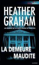 Couverture du livre « La demeure maudite » de Heather Graham aux éditions Harlequin