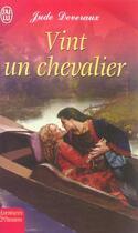 Couverture du livre « Vint Un Chevalier » de Jude Deveraux aux éditions J'ai Lu