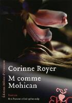 Couverture du livre « M comme mohican » de Corinne Royer aux éditions Heloise D'ormesson