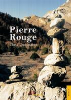 Couverture du livre « Pierre rouge » de Chris Thorimbert aux éditions Jets D'encre