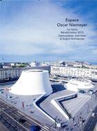 Couverture du livre « Espace Oscar Niemeyer » de Sophie Trelcat aux éditions Archibooks
