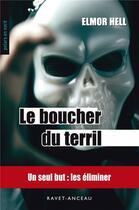 Couverture du livre « Le boucher du terril » de Elmor Hell aux éditions Ravet-anceau