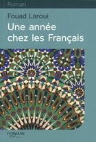 Couverture du livre « Une année chez les Français » de Fouad Laroui aux éditions Feryane