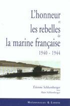 Couverture du livre « L Honneur Et Les Rebelles De La Marine Francaise » de Schlumberger E aux éditions Maisonneuve Larose