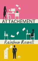 Couverture du livre « Attachement » de Rainbow Rowell aux éditions Milady Romance