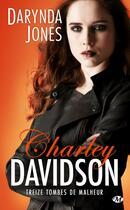 Couverture du livre « Charley Davidson T.13 ; treize tombes de malheur » de Darynda Jones aux éditions Milady