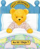 Couverture du livre « Au lit, les enfants ! au lit ! déjà ? » de Patrick Gelot aux éditions Mfg Education