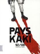 Couverture du livre « Pays Kaki ; 92/08 » de Christophe Girard aux éditions Editions !