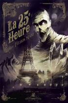 Couverture du livre « La 25e heure » de Feldrik Rivat aux éditions L'homme Sans Nom