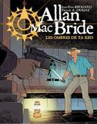 Couverture du livre « Allan Mac Bride T.6 ; les ombres de Ta Keo » de Patrick Alain Dumas et Jean-Yves Brouard aux éditions Jyb Aventures