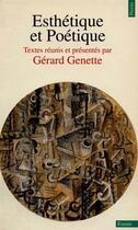 Couverture du livre « Esthétique et poétique » de Gerard Genette aux éditions Points
