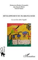 Couverture du livre « Developpement du plurilinguisme ; le cas de la ville d'Agadir » de Collectif aux éditions L'harmattan