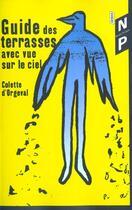 Couverture du livre « Guide des terrasses avec vues sur le ciel » de Colette D' Orgeval aux éditions Nicolas Philippe