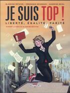 Couverture du livre « Je suis top ! » de Veronique Grisseaux et Sandrine Revel et Blandine Metayer aux éditions Delcourt