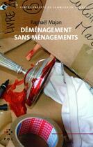 Couverture du livre « Déménagement sans ménagements ; une contre-enquête du commissaire Liberty » de Raphael Majan aux éditions P.o.l