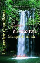 Couverture du livre « Lumière d'automne ; messages de l'au-delà » de Josette Chagnon aux éditions Arbre Fleuri