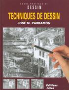 Couverture du livre « Techniques De Dessin » de Jose-Maria Parramon aux éditions Lema