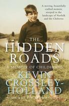 Couverture du livre « The Hidden Roads » de Kevin Crossley-Holland aux éditions Quercus Publishing Digital