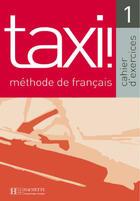 Couverture du livre « Taxi, niveau 1 » de Guy Capelle aux éditions Hachette Fle