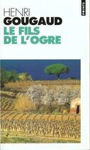 Couverture du livre « Le fils de l'ogre » de Henri Gougaud aux éditions Points