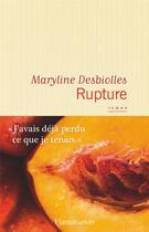 Couverture du livre « Rupture » de Maryline Desbiolles aux éditions Flammarion