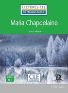 Couverture du livre « Maria Chapdelaine ; FLE ; niveau B1 (édition 2020) » de Louis Hemon aux éditions Cle International