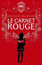 Couverture du livre « Carnet rouge » de Annelise Heurtier aux éditions Casterman