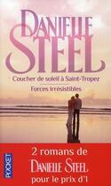 Couverture du livre « Coucher de soleil à Saint-Tropez ; forces irrésistibles » de Danielle Steel aux éditions Pocket