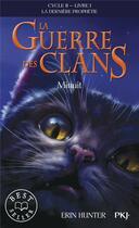 Couverture du livre « La guerre des clans - cycle 2 ; la dernière prophétie T.1 ; minuit » de Erin Hunter aux éditions Pocket Jeunesse