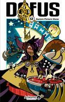 Couverture du livre « Dofus T.12 ; Aurore picture show » de Mojojojo et Tot et Ancestral Z aux éditions Ankama