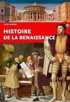 Couverture du livre « Histoire de la renaissance » de Jean Vassort aux éditions Ouest France