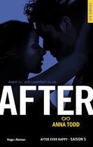 Couverture du livre « After ; saison 5 ; after ever happy » de Anna Todd aux éditions Hugo Roman