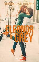 Couverture du livre « Eleonor & Grey » de Brittainy C. Cherry aux éditions Hugo Roman