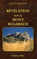 Couverture du livre « Révélation sur le Mont Bugarach » de Jean D Argoun aux éditions Diamantel