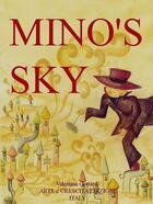 Couverture du livre « Mino's sky » de Valentina Gottardi aux éditions Arte E Crescita