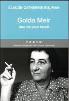 Couverture du livre « Golda Meir ; une vie pour Israël » de Claude-Catherine Kiejman aux éditions Tallandier