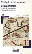Couverture du livre « Des cannibales ; la peur de l'autre » de Michel De Montaigne aux éditions Gallimard