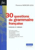 Couverture du livre « Trente Questions De Grammaire Francaise » de Mercier-Leca aux éditions Nathan