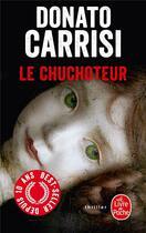Couverture du livre « Le chuchoteur » de Donato Carrisi aux éditions Lgf