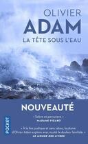 Couverture du livre « La tête sous l'eau » de Olivier Adam aux éditions Pocket