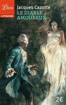 Couverture du livre « Le diable amoureux » de Jacques Cazotte aux éditions J'ai Lu