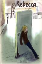 Couverture du livre « Rebecca » de Mang Setil aux éditions Max Milo