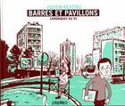 Couverture du livre « Barres et pavillons ; chroniques du 93 » de Julien Revenu aux éditions Warum