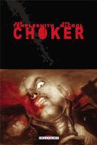Couverture du livre « Chocker » de Ben Templesmith et Ben Mccool aux éditions Delcourt